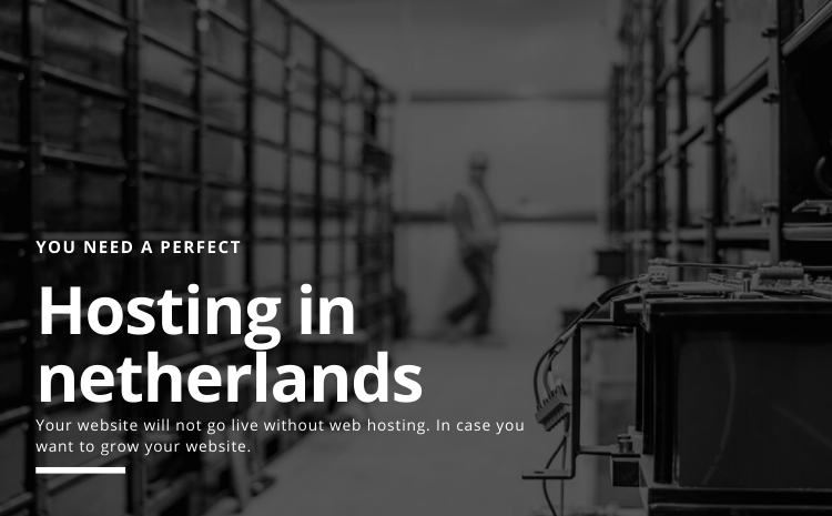 hosting in Netherland